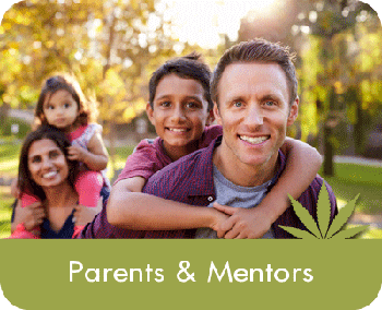 Cannabis: Parents & Mentors